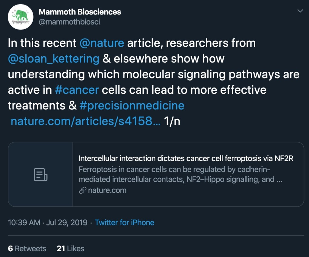 "Screenshot of a Mammoth tweet from the #MammothDigests series. Mammoth digests are short summaries of interesting papers. The text of the tweet says ""In this recent @nature article, researchers from @sloan_kettering & elsewhere show how understanding which molecular signaling pathways are active in #cancer cells can lead to more effective treatments & #precisionmedicine."" The tweet also links to the referenced paper."